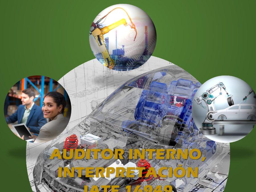 Interpretación IATF 16949 y Auditor interno -Lh1